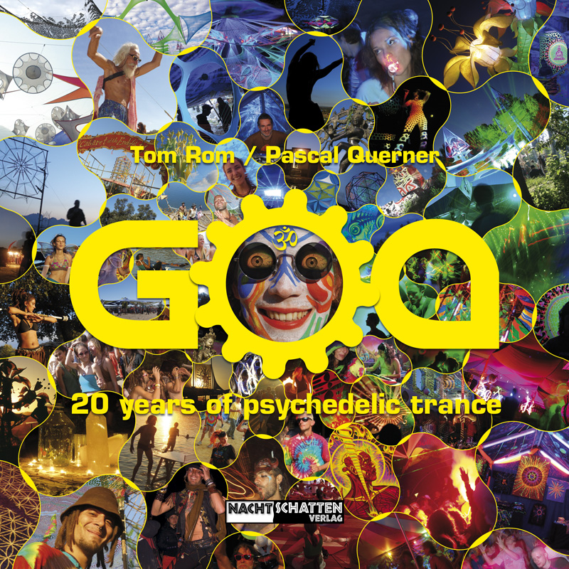 GOA - 20 Jahre Psychedelic Trance (Buch)