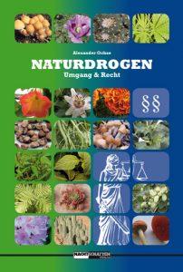 Naturdrogen - Umgang & Recht