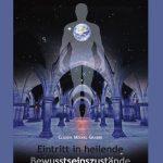 Eintritt in heilende Bewusstseinszustände