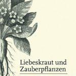 Liebeskraut und Zauberpflanzen