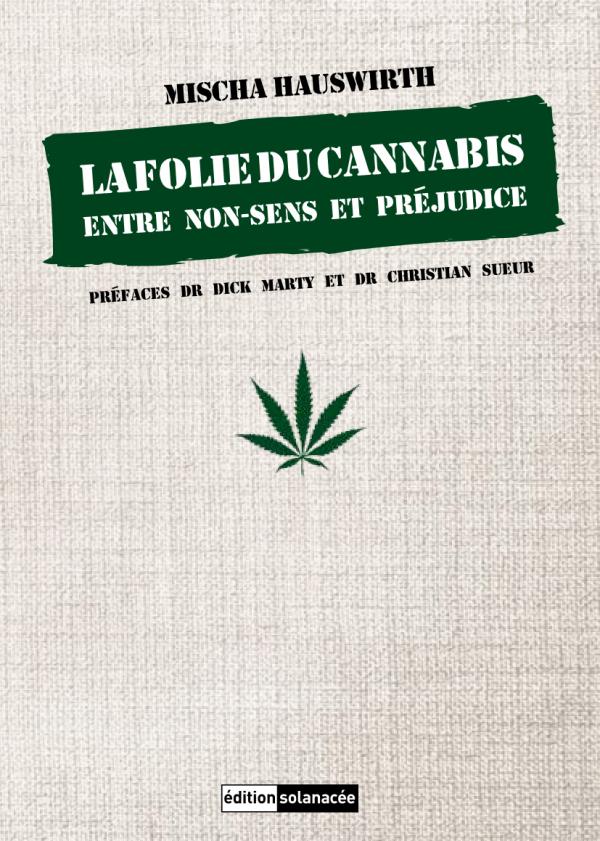 La Folie du cannabis