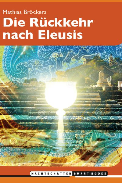 Die Rückkehr nach Eleusis
