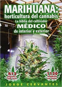 Marihuana: horticultura del cannabis span.
