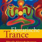 Ekstatische Trance