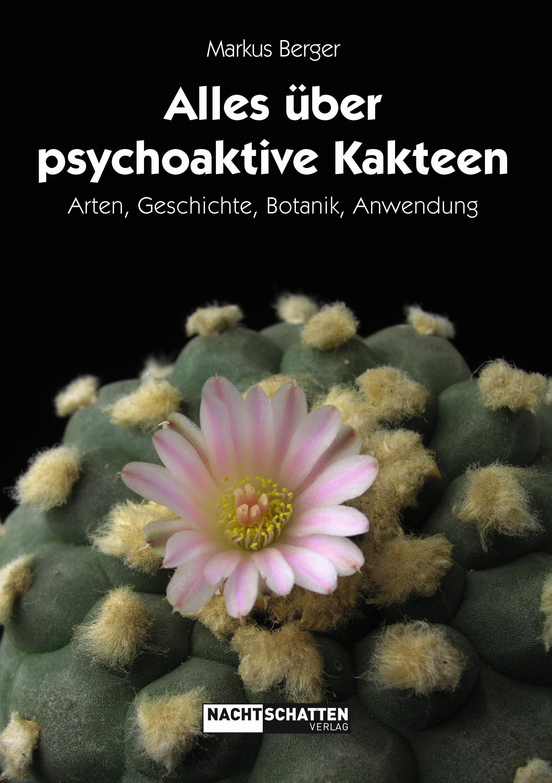 Alles über psychoaktive Kakteen