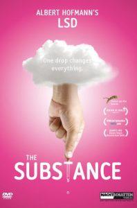 The Substance - Albert Hofmann`s LSD
