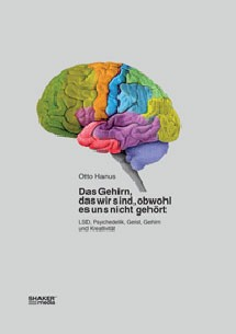 Das Gehirn, das wir sind, obwohl es uns nicht gehört