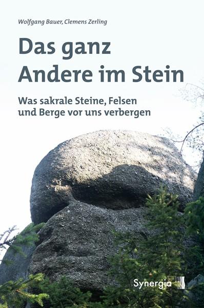 Das ganz Andere im Stein