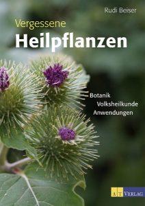 Vergessene Heilpflanzen