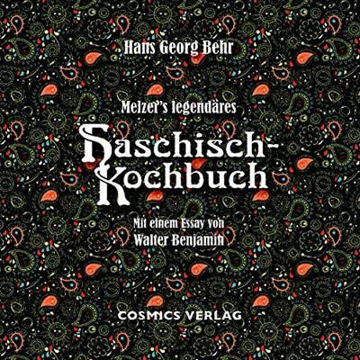 Melzer´s legendäres Haschisch-Kochbuch