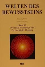 Welten des Bewusstseins, Band 10