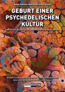 Geburt einer Psychedelischen Kultur