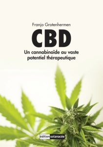 CBD - Un cannabinoide au vaste potentiel thérapeutique