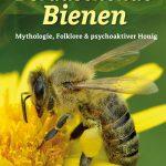 Berauschende Bienen