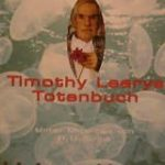 Timothy Learys Totenbuch