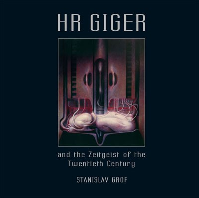 HR GIGER and the Zeitgeist of the Twentieth Century (Signierte Ausgabe)