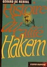 Histoire du calife Hakem