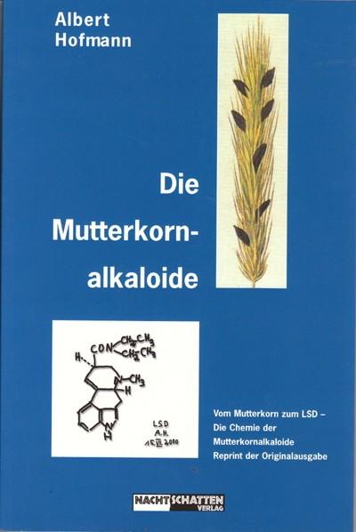 Die Mutterkornalkaloide (Hardcover)