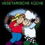 Kochen & Kiffen, Vegetarische Küche