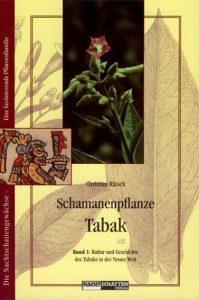 Schamanenpflanze Tabak Bd. I