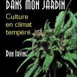 Du Cannabis dans mon jardin