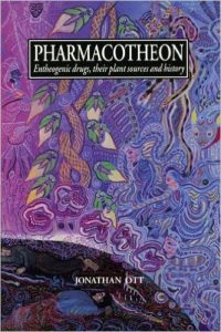Pharmacotheon Entheogenic Drugs Their Plant Sources and Histories