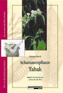 Schamanenpflanze Tabak Bd. II