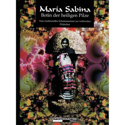 Maria Sabina - Botin der heiligen Pilze (Sonderausgabe)