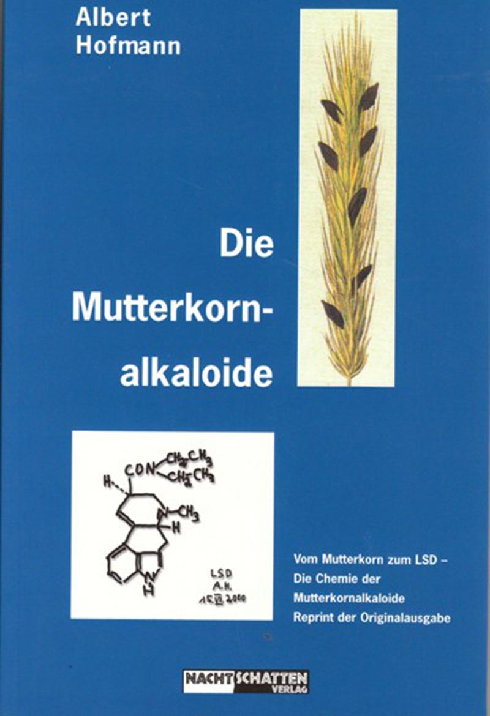 Die Mutterkornalkaloide (Softcover)