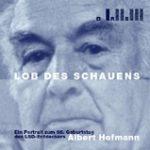Lob des Schauens (Audio-CD)