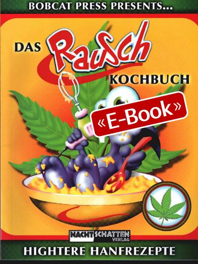 Das Rauschkochbuch (E-Book)