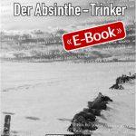 Der Absinthe-Trinker (E-Book)