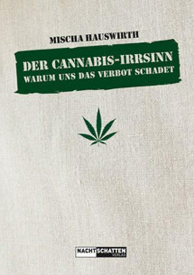 Der Cannabis-Irrsinn (E-Book)