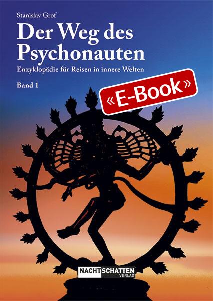 Der Weg des Psychonauten Band 1 (E-Book)