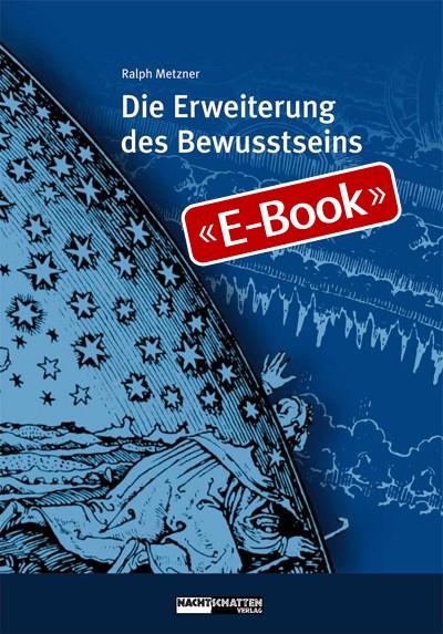 Die Erweiterung des Bewusstseins (E-Book)