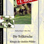 Die Tollkirsche - Königin der dunklen Wälder (E-Book)
