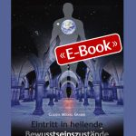 Eintritt in heilende Bewusstseinszustände (E-Book)