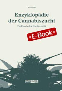 Enzyklopädie der Cannabiszucht (E-Book)