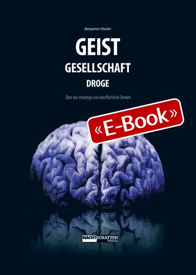 Geist-Gesellschaft-Droge (E-Book)