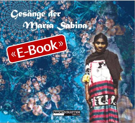 Gesänge der Maria Sabina (E-Book)