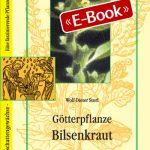 Götterpflanze Bilsenkraut (E-Book)