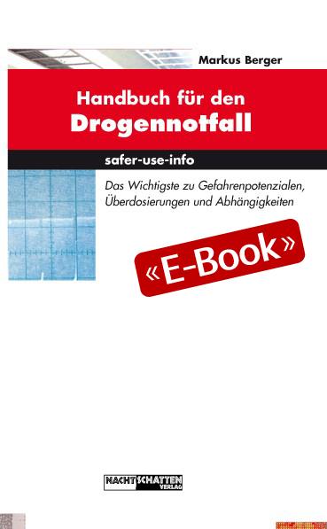 Handbuch für den Drogennotfall (E-Book)