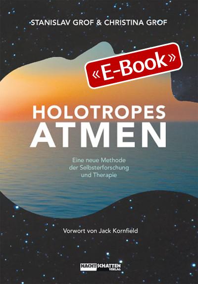 Holotropes Atmen (E-Book)