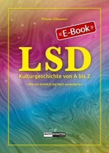 LSD - Kulturgeschichte von A bis Z (E-Book)