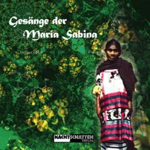 Gesänge der Maria Sabina (Audio-CD)