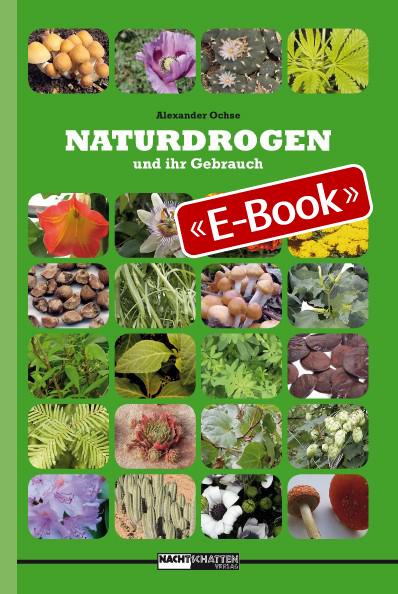 Naturdrogen und ihr Gebrauch (E-Book)