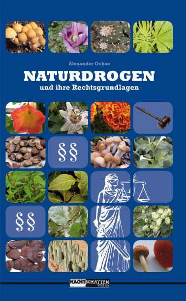 Naturdrogen und ihre Rechtsgrundlagen (E-Book)