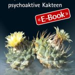 Peyote und andere psychoaktive Kakteen (E-Book)