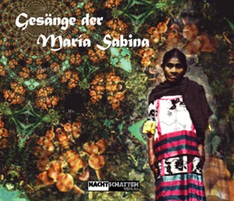 Gesänge der Maria Sabina (Set)