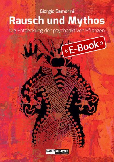 Rausch und Mythos (E-Book)